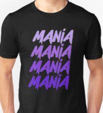 Mania Unisex T-Shirt