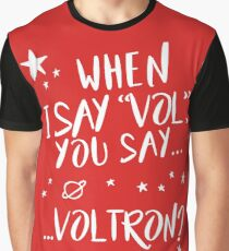 When I say...  Graphic T-Shirt