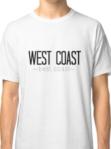 West Coast Best Coast Classic T-Shirt