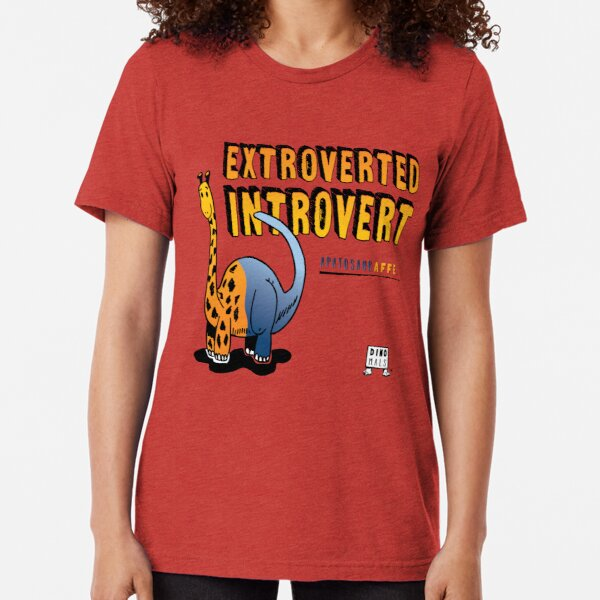Extroverted Introvert Tri-blend T-Shirt