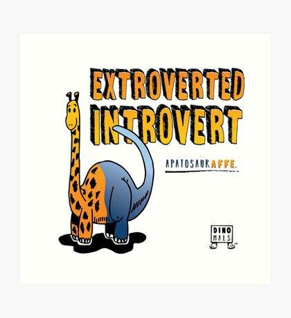 Extroverted Introvert Art Print