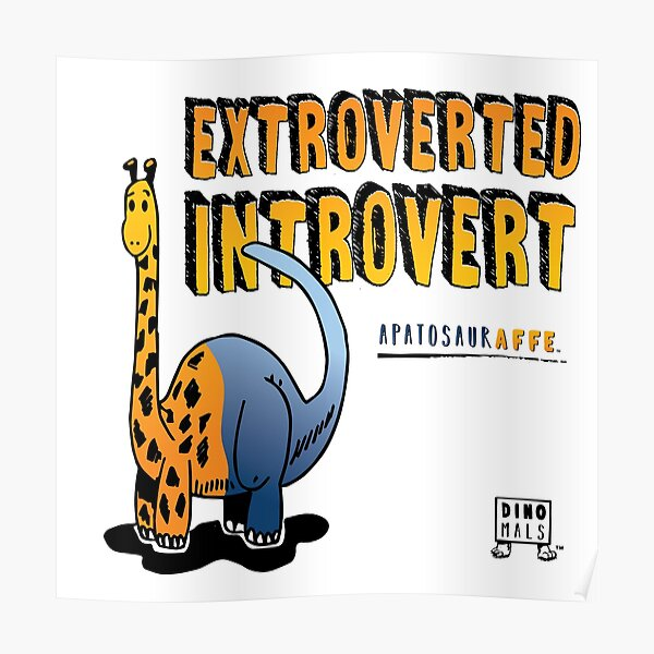 Extroverted Introvert Poster