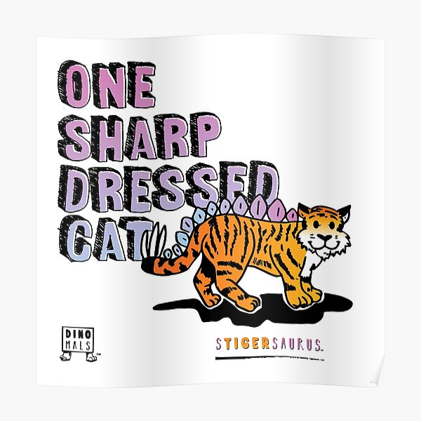 One Sharp Dressed Cat Poster