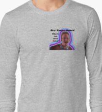Hey Funky Bunch! Long Sleeve T-Shirt