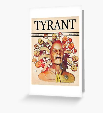 'Tyrant' Greeting Card