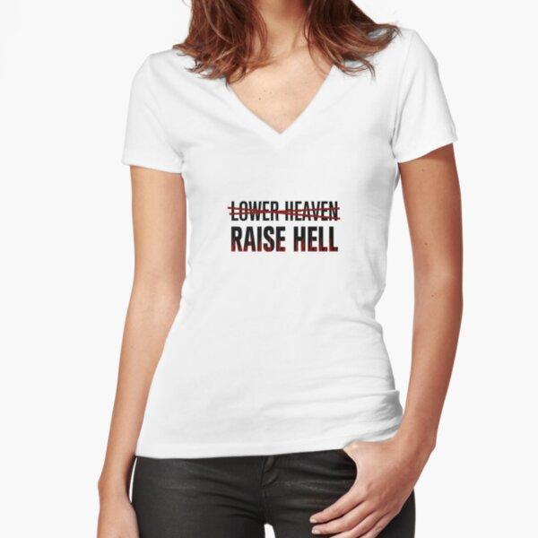 Lower Heaven Raise Hell Fitted V-Neck T-Shirt