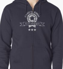 It's not the winning, it's the taking apart Zipped Hoodie