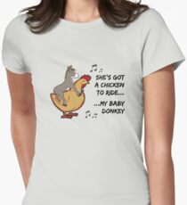She's got a chicken to ride Women's Fitted T-Shirt