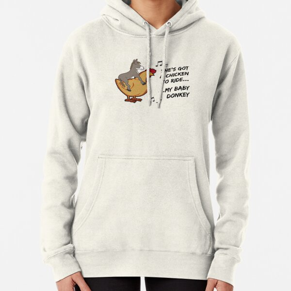 She's got a chicken to ride Pullover Hoodie