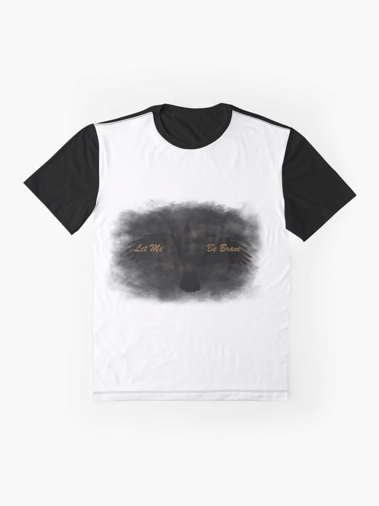 Alternate view of Let Me Be Brave Graphic T-Shirt
