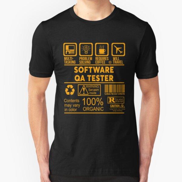 SOFTWARE QA TESTER - NICE DESIGN 2017 Slim Fit T-Shirt