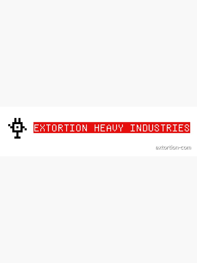 extortion heavy industries by extortion-com