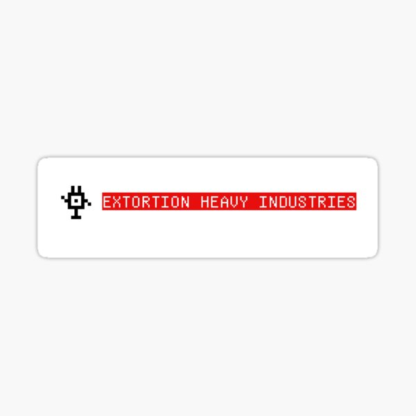 extortion heavy industries Sticker