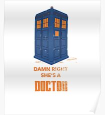 Damn Right She's a Doctor!  Poster
