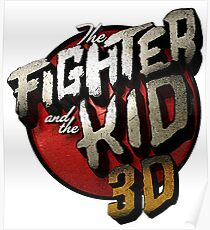Fighter and The Kid Poster