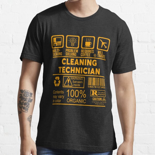 CLEANING TECHNICIAN - NICE DESIGN 2017 Essential T-Shirt