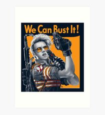 We Can Bust It Art Print