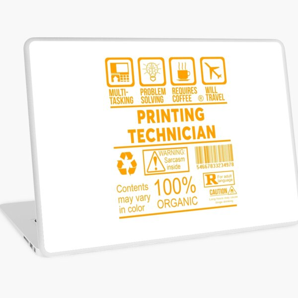PRINTING TECHNICIAN - NICE DESIGN 2017 Laptop Skin