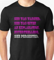She was warned Unisex T-Shirt