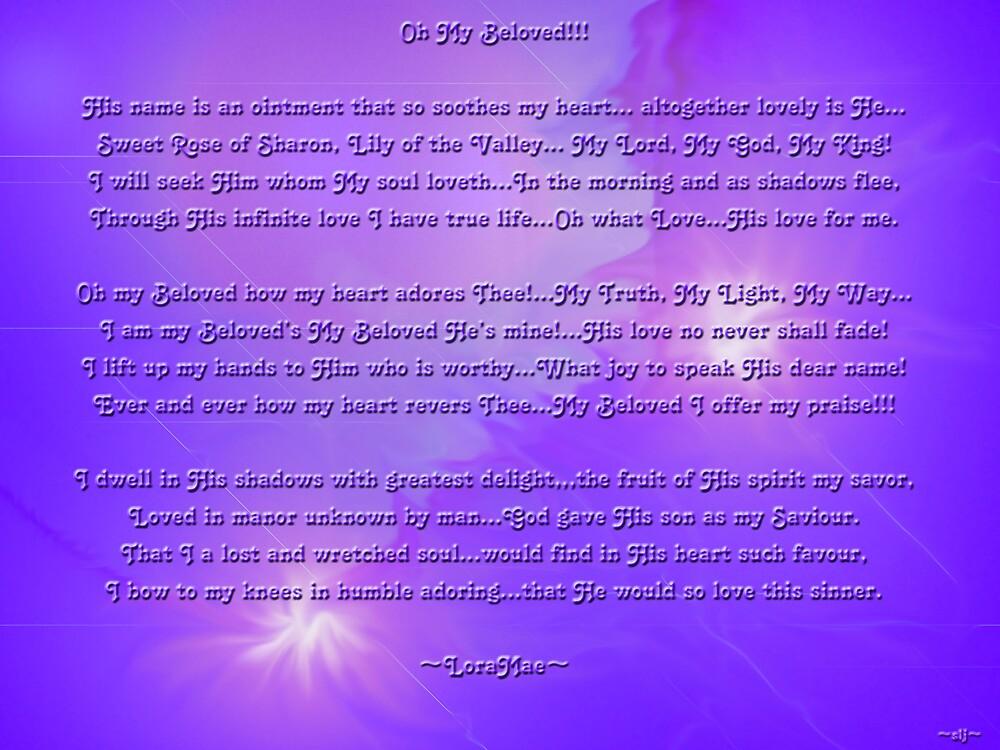 Oh My Beloved!!! by loramae