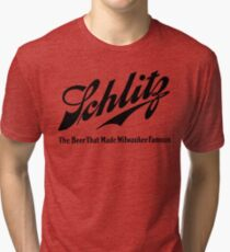 Schlitz  - The beer that Made Milwaukee Famous Tri-blend T-Shirt
