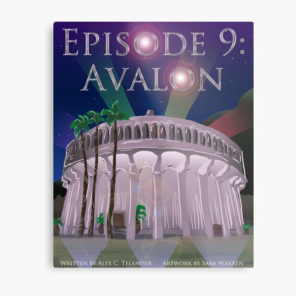 Episode 9: Avalon Metal Print