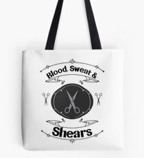 Blood, Swear and Shears Hair Stylist Design Tote Bag