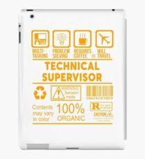 TECHNICAL SUPERVISOR - NICE DESIGN 2017 iPad Case/Skin
