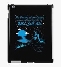 She Dreams Of The Oceans Shirt iPad Case/Skin