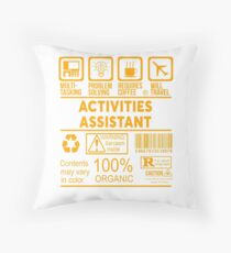 ACTIVITIES ASSISTANT - NICE DESIGN 2017 Throw Pillow