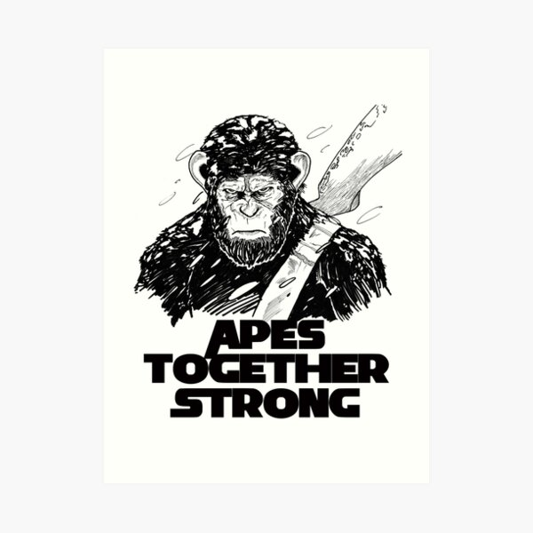 Caesar: Apes Together Strong Art Print