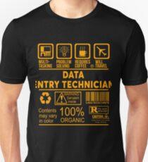 DATA ENTRY TECHNICIAN - NICE DESIGN 2017 Unisex T-Shirt
