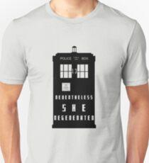nevertheless, she regenerated T-Shirt