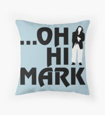 ...Oh, Hi Mark - The Room Throw Pillow