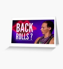 Back Rolls? Greeting Card