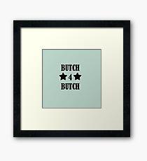 BUTCH4BUTCH (star) Framed Print