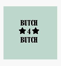 BUTCH4BUTCH (star) Photographic Print