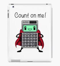 Count on me iPad Case/Skin