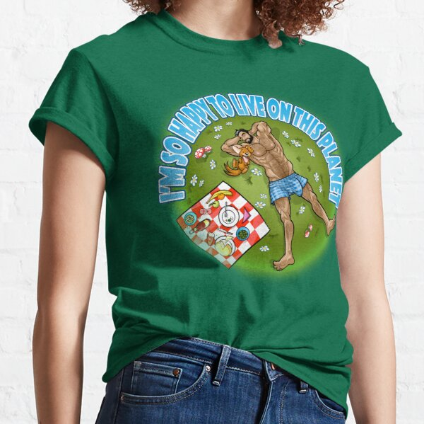 I'M SO HAPPY TO LIVE ON THIS PLANET Camiseta clásica