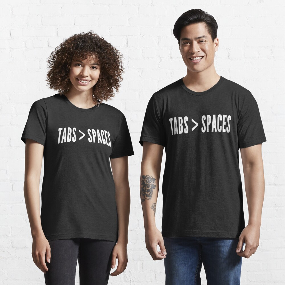 Tabs Greater Than Spaces - Programmer Flame War Design White Essential T-Shirt