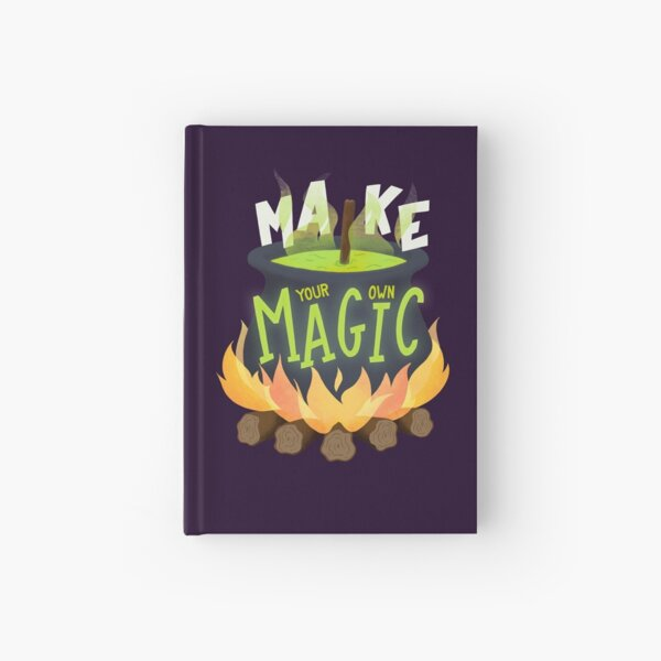 Make your own magic Hardcover Journal