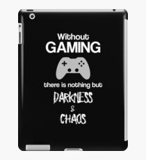Without Gaming - Funny Video Game Player Merch iPad Case/Skin
