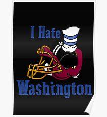 I Hate The Washington Redskins Poster