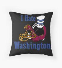 I Hate The Washington Redskins Throw Pillow
