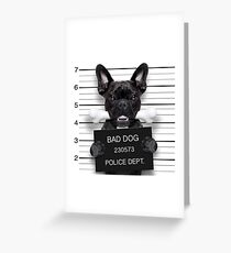 Funny French Bulldog Mugshot  Greeting Card