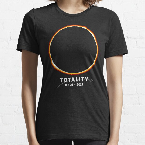 Total Solar Eclipse 2017: Totality 8-21-17 Essential T-Shirt