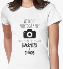 Without Photography - Funny Photographer Merch Women's Fitted T-Shirt
