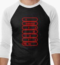 i intend to die tonite - nintendo Men's Baseball ¾ T-Shirt