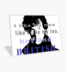 I like my men like I like my tea, hot and British - Sherlock  Laptop Skin