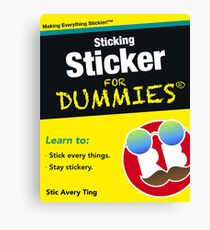 Sticking Sticker For Dummies Canvas Print